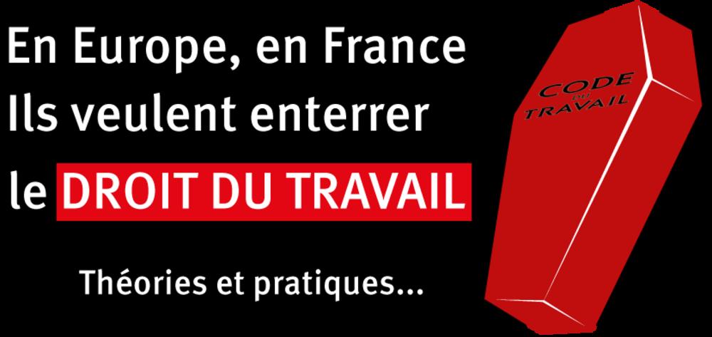 En France et en Europe, ils veulent enterrer le code du travail | NPA