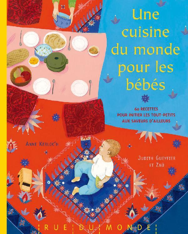 Une cuisine du monde pour les bébés  NPA